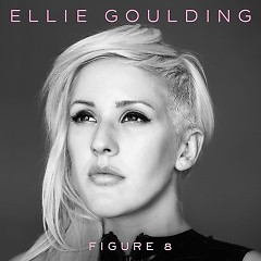 Figure 8 (Remixes) - EP - Ellie Goulding
