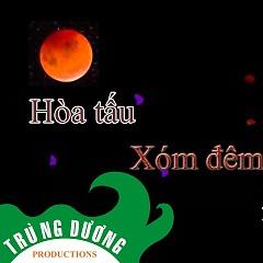 Xóm Đêm - Hòa Tấu