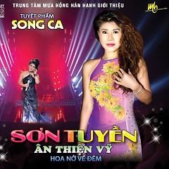 Hoa Nở Về Đêm - Ân Thiên Vỹ ft. Sơn Tuyền