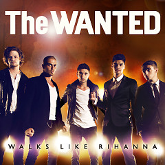Walks Like Rihanna - EP - The Wanted