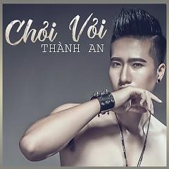 Album  - Thành An