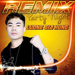 Party Night - Lương Gia Hùng
