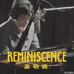 Reminiscence - Tiêu Kính Đằng