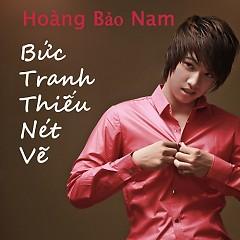 Bức Tranh Thiếu Nét Vẽ - Hoàng Bảo Nam