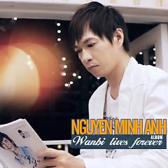 Album Wanbi Lives Forever - Nguyễn Minh Anh