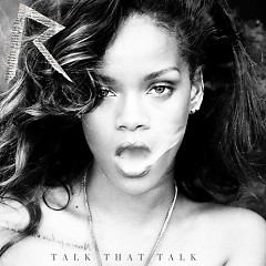 Album Talk That Talk (Deluxe Edition) - Rihanna