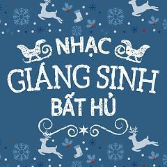 Album Nhạc Giáng Sinh Bất Hủ - Various Artists