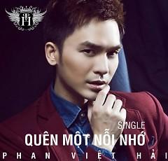 Quên Một Nỗi Nhớ (Single) - Phan Việt Hải