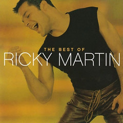 The Best Of Ricky Martin - Ricky Martin