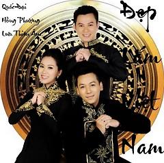 Đẹp Lắm Việt Nam - Lưu Thiên Ân,Quốc Đại,Hồng Phượng