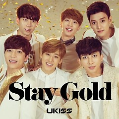 Stay Gold (Japanese) - U-Kiss