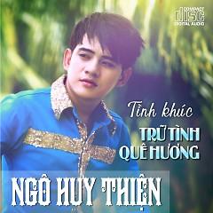 Album Tình Khúc Trữ Tình Quê Hương - Ngô Huy Thiện