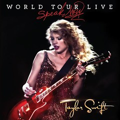 Speak Now - World Tour Live - Taylor Swift