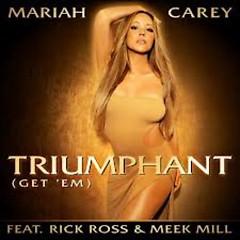 Triumphant (Get Em) - Mariah Carey