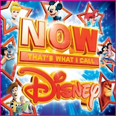 Now That's What I Call Disney OST (CD1) [Pt. 2] - Various Artists