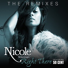 Right There (The Remixes) - Nicole Scherzinger,50 Cent