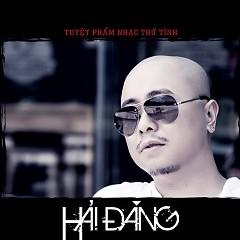 Album Tuyệt Phẩm Trữ Tình - Hải Đăng
