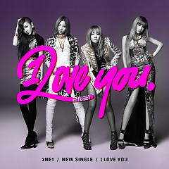 Album I Love You - 2NE1