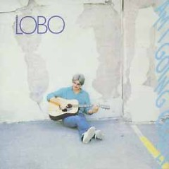 Am I Going Crazy? (CD reissue) - Lobo