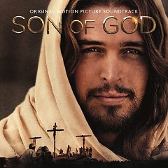Son Of God OST - Lorne Balfe ft. Hans Zimmer