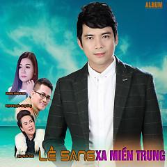 Album Xa Miền Trung - Lê Sang