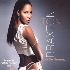 Hit The Freeway (CDS) - Toni Braxton