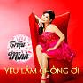 Bài hát Yêu Lắm Chồng Ơi - Triệu Minh