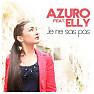 Bài hát Je Ne Sais Pas (R.I.O. Remix) - Azuro ft. Elly