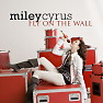 Fly On The Wall - Single - Miley Cyrus