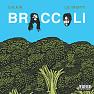 Bài hát Broccoli - D.R.A.M. , Lil Yachty