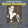 The King Of Swing (1928-1949): Lullaby In Rhythm - Benny Goodman