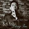 Bài hát Nơi Anh Lặng Im - Trương Việt Thái