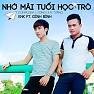 Nhớ Mãi Tuổi Học Trò (Single) - KnK ft. Đình Bình