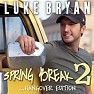 Spring Break 2... (Hangover Edition)-EP - Luke Bryan