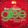 Bài hát All I Want For Christmas Is You - The Glee Cast