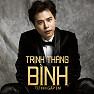 Album Từ Khi Gặp Em - Trịnh Thăng Bình