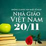 Những Ca Khúc Hay Nhất Về Ngày Nhà Giáo Việt Nam 20/11 - Various Artists