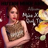 Album Mùa Xuân Quê Tôi - Huỳnh Minh Anh