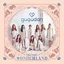 Bài hát Wonderland (Inst.) - Gugudan