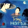 Trng Hn Ti - Thy Trang,Lm Minh
