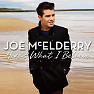 Here's What I Believe (Deluxe Version) - Joe McElderry
