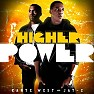 Higher Power (CD1) - Kanye West ft. Jay-Z