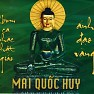 Bài hát Phật Ở Trong Tâm - Mai Quốc Huy