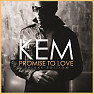 Promise To Love (Deluxe Edition) - Kem