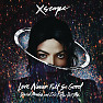 Love Never Felt So Good - EP - Michael Jackson ft. Justin Timberlake