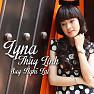 Bài hát Còn Anh Đây (Beat) - Lyna Thùy Linh ,A Huy
