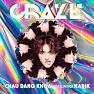 Bài hát Craze (Tinyc Remix) - Châu Đăng Khoa