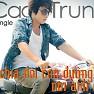 Album Chia Đôi Con Đường - Cao Trung