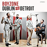 Dublin To Detroit - Boyzone