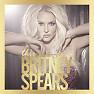 Album Những Ca Khúc Hay Nhất Của Britney Spears - Britney Spears